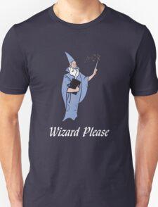 Wizard Please! Unisex T-Shirt