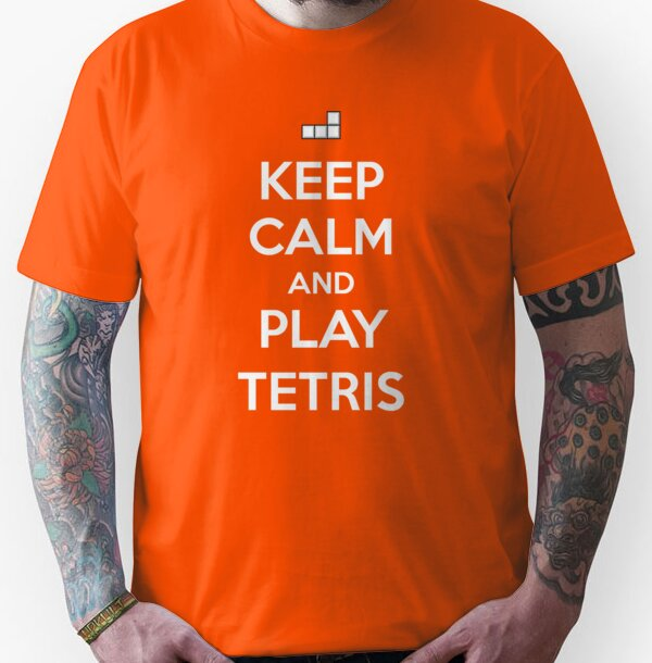 Keep Calm and play Tetris