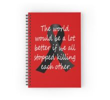 Stop Killing Each Other Spiral Notebook