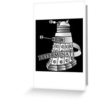 Extermination Greeting Card