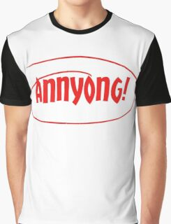 Annyong! Graphic T-Shirt