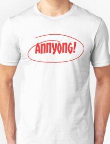 Annyong! T-Shirt