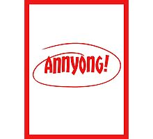 Annyong! Photographic Print