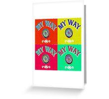 My Way Club Soda Greeting Card