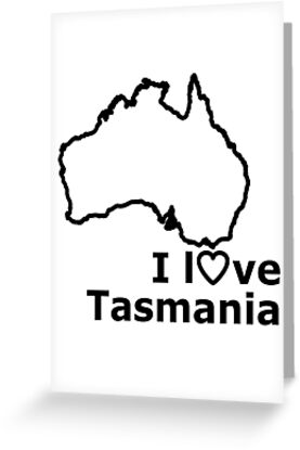 I Love Tasmania by Anny Arden