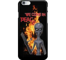We Come in Peace .. iphone case iPhone Case/Skin