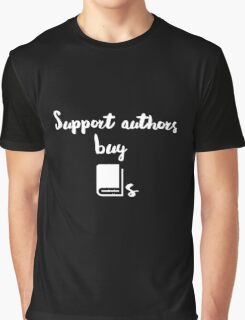 Support Authors Graphic T-Shirt