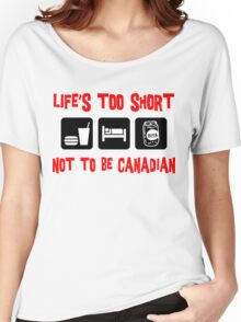 Funny  Canadian T-Shirt Women's Relaxed Fit T-Shirt