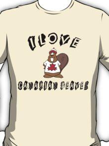 "Funny Canadian ""I Love Canadian Beaver"" T-Shirt T-Shirt"