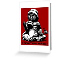 A bright new world? Greeting Card