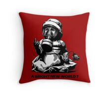 A bright new world? Throw Pillow