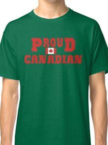 Proud Canadian T-Shirt Classic T-Shirt