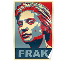Starbuck: Frak (Battlestar Galactica) Poster