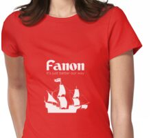Fanon is Better Womens Fitted T-Shirt