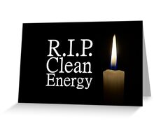 rip clean energy typo candle Greeting Card