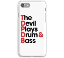 The Devil Plays Drum & Bass (black) iPhone Case/Skin