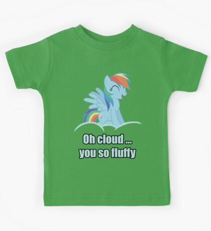 Rainbow Dash Oh Cloud You so Fluffy Shirt (My Little Pony: Friendship is Magic) Kids Tee