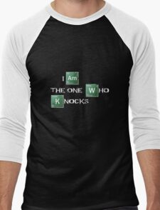 I am the one who knocks Men's Baseball ¾ T-Shirt
