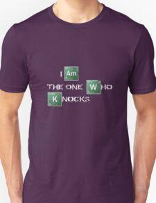 I am the one who knocks T-Shirt