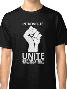 Introverts Unite (white on dark) Classic T-Shirt
