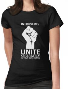 Introverts Unite (white on dark) Womens Fitted T-Shirt