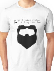 Incase of darkest timeline: Unisex T-Shirt