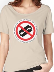 Do Not Hurt Yourself (Text Version) Women's Relaxed Fit T-Shirt