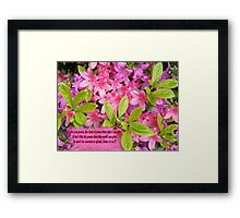 PINK PEACE    BIBLE TEXT/BESPOKE TEXT/BLANK TEXT Framed Print
