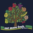 Eat More Fruit by TheBensanity
