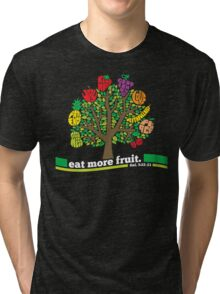 Eat More Fruit Tri-blend T-Shirt