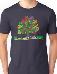 Eat More Fruit Unisex T-Shirt