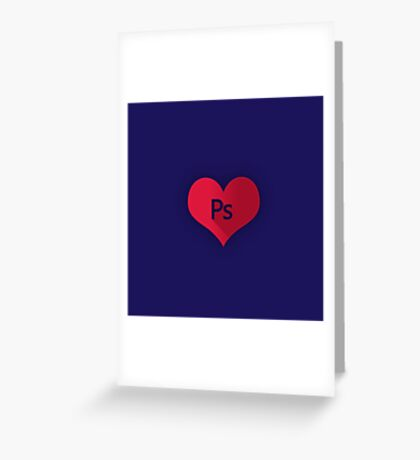 Photoshop (PS I Love you) Greeting Card