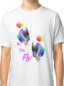 We Can Fly T-shirt design Classic T-Shirt