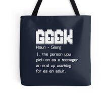 geek noun slang Tote Bag