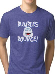 Bumbles Bounce! Tri-blend T-Shirt