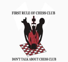 First Rule of Chess Club by whiteysokol