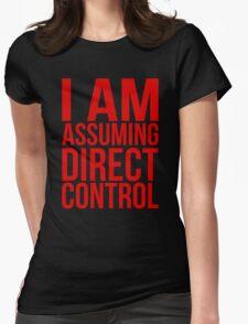 """Mass Effect 2 - """"I Am Assuming Direct Control"""" Womens Fitted T-Shirt"""