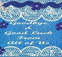 Hand made farewell Card  by Ann12art