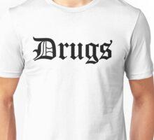 Drugss Unisex T-Shirt