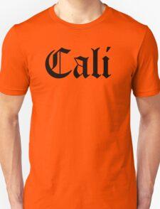 CALI LIFE Unisex T-Shirt