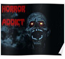 Horror addict Poster
