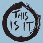 This Is It. by Max Harris