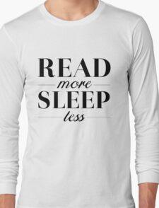 Read/Sleep Long Sleeve T-Shirt