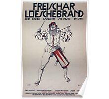 Freischar Loeschebrand der Garde Kavallerie Schützen Division Offiziere Unteroffiziere und Mannschaften aller Waffen meldet euch 1355 Poster