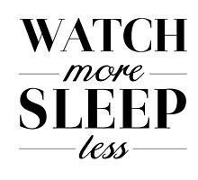 Watch/Sleep by Spencerhudson