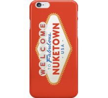 welcome to nuketown iPhone Case/Skin