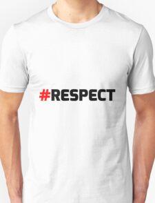 #respect T-Shirt