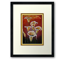 White Calla Lilies Happy Mother's Day Greetings Framed Print