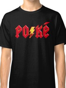 For Those About to Shock Classic T-Shirt