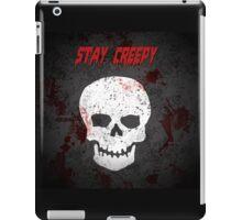 Stay Creepy iPad Case/Skin